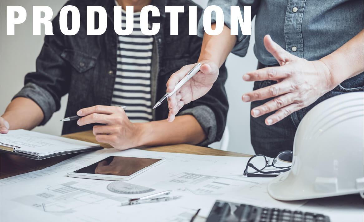 施工までの流れ PRODUCTION