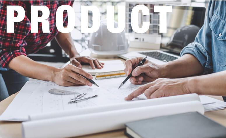 PRODUCT 環境に対応できる設計技術